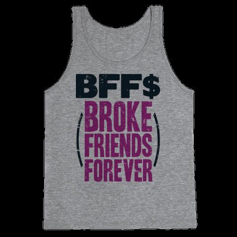 Broke Friends Forever Tank Top