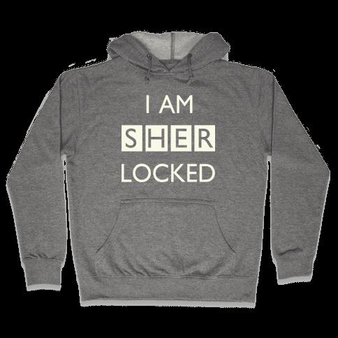 I am Sherlocked Hooded Sweatshirt