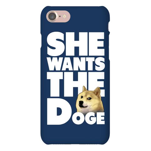 She Wants the Doge Phone Case
