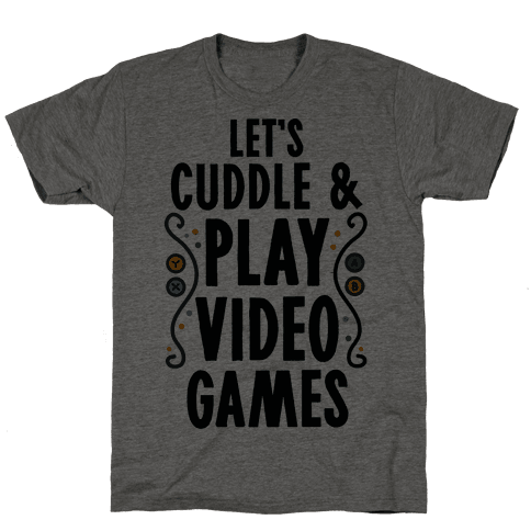 Let's Cuddle and Play Video Games