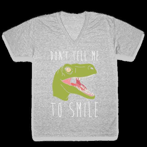 Don't Tell Me To Smile Dino V-Neck Tee Shirt