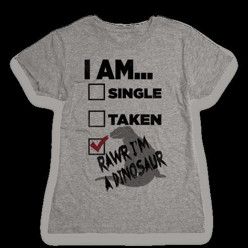 Rawr I'm A Dinosaur! Womens T-Shirt