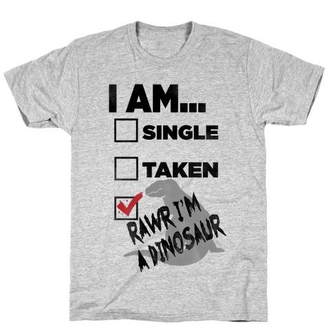 Rawr I'm A Dinosaur! T-Shirt