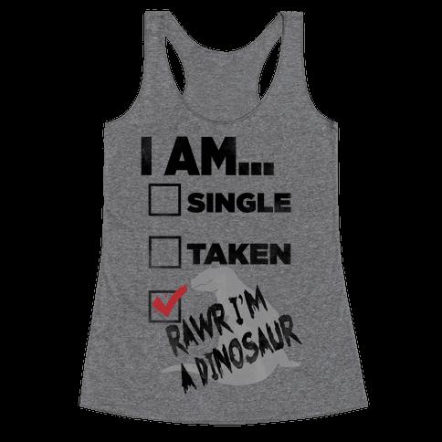 Rawr I'm A Dinosaur! Racerback Tank Top