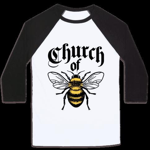 Church Of Bee Baseball Tee