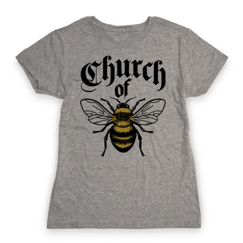 Church Of Bee Womens T-Shirt