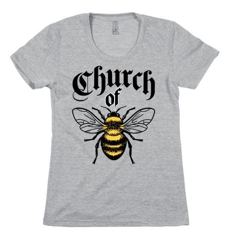 Church Of Bee Womens T-Shirt