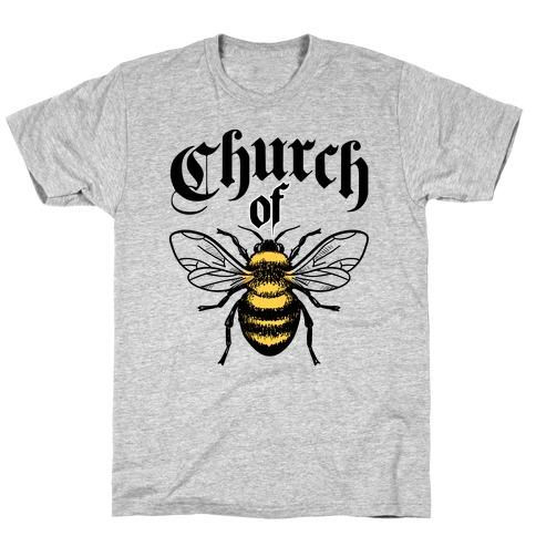 Church Of Bee T-Shirt