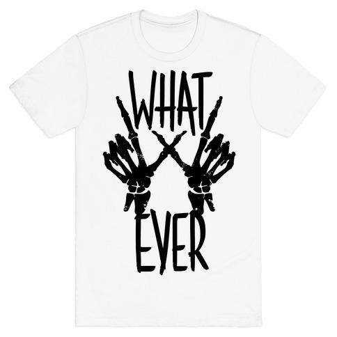 Whatever Mens T-Shirt