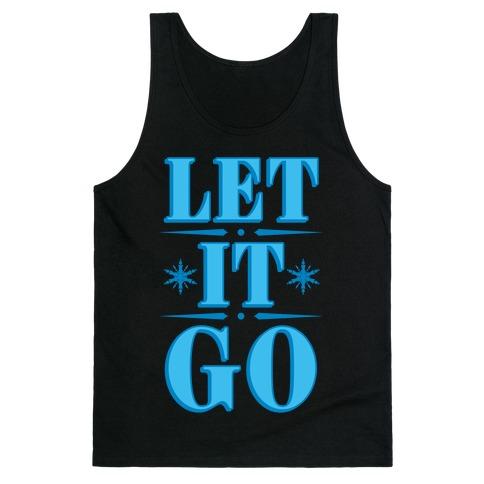 Let it Go Tank Top