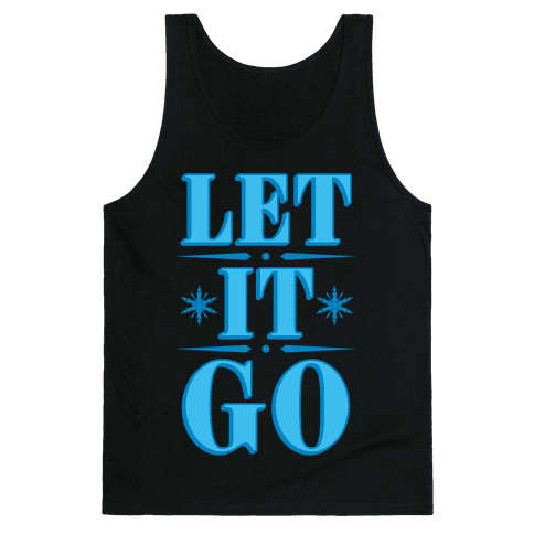 Let it Go Tank Top