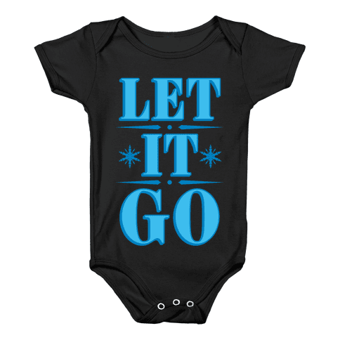 Let it Go Baby Onesy