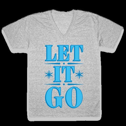 Let it Go V-Neck Tee Shirt