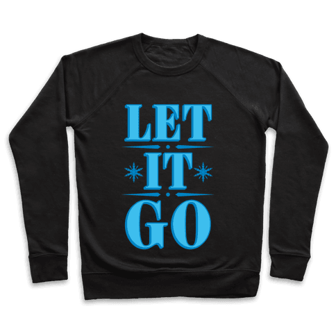 Let it Go Pullover