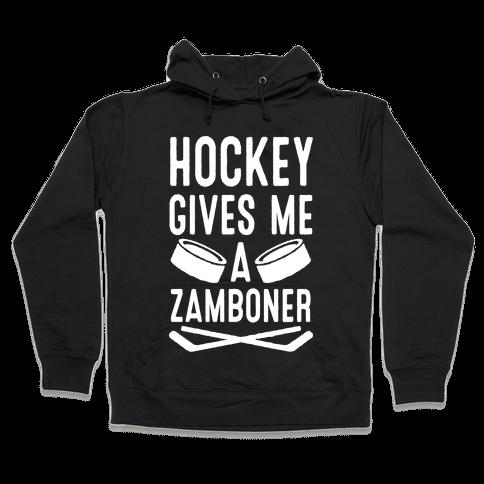 Hockey Gives Me A Zamboner Hooded Sweatshirt