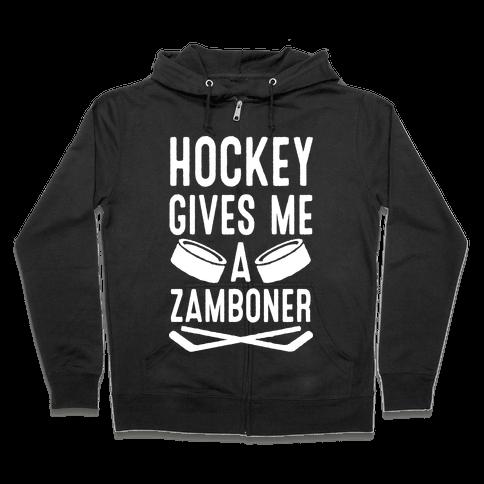 Hockey Gives Me A Zamboner Zip Hoodie