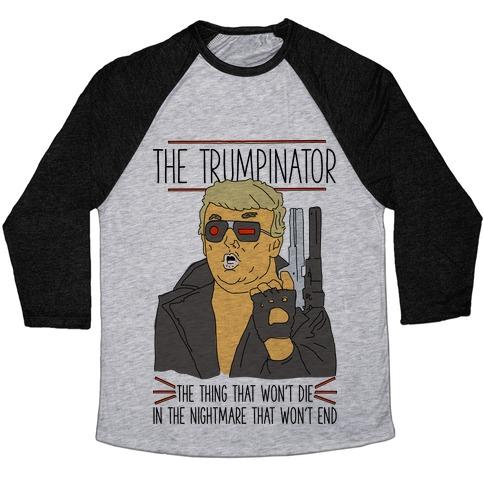 The Trumpinator Baseball Tee
