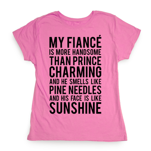 My Fiance (Prince Charming) Womens T-Shirt