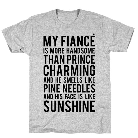 My Fiance (Prince Charming) T-Shirt
