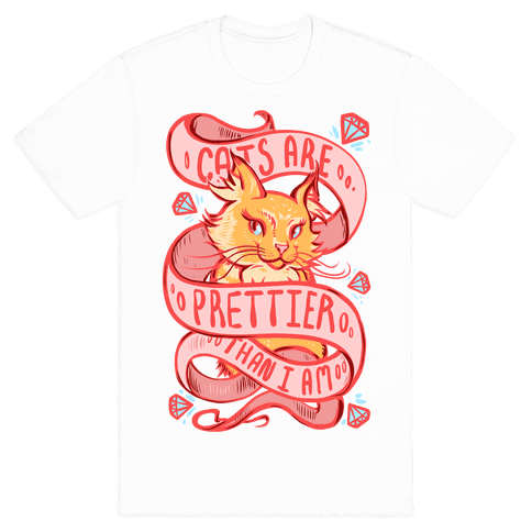Cats are Prettier Than I Am Mens T-Shirt