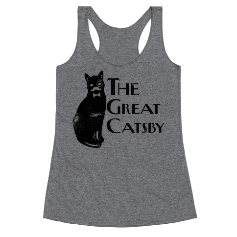 The Great Catsby Racerback Tank Top
