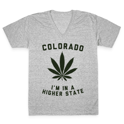 I'm in a Higher State of Mind (Colorado) V-Neck Tee Shirt