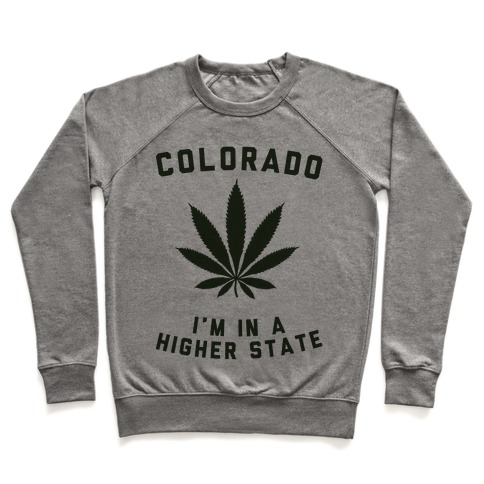 I'm in a Higher State of Mind (Colorado) Pullover