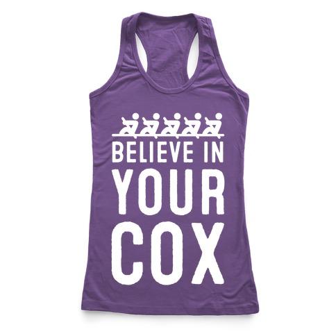 Believe In Your Cox Racerback Tank Top