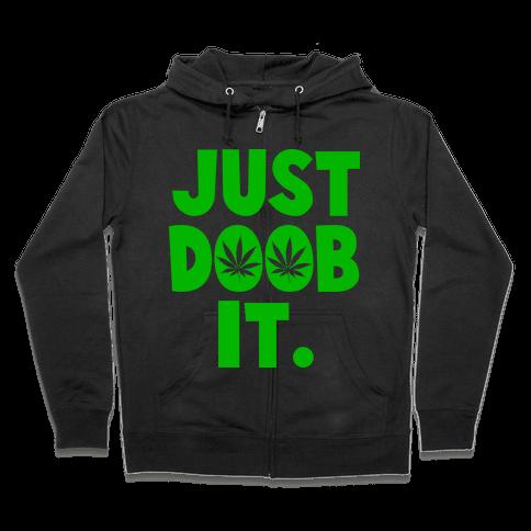Just Doob it Zip Hoodie