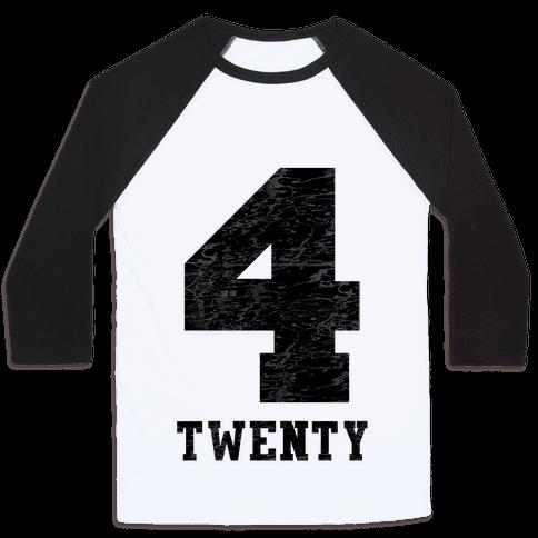 4 Twenty (smoker tank) Baseball Tee