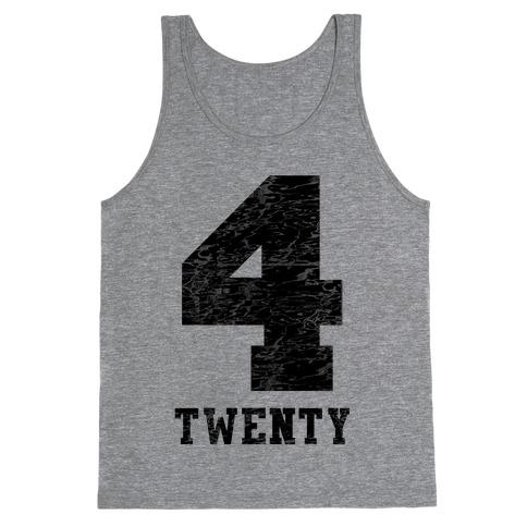 4 Twenty (smoker tank) Tank Top
