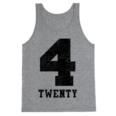 4 Twenty (smoker tank) Tank Top