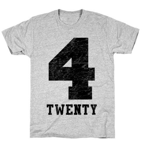 4 Twenty (smoker tank) T-Shirt