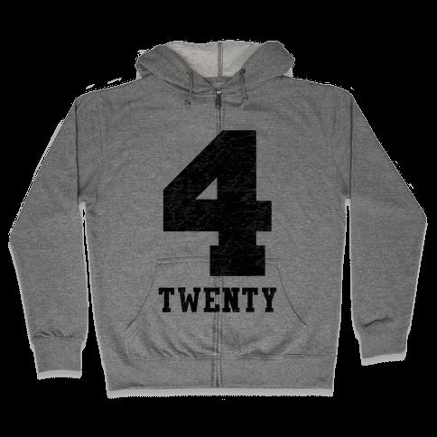4 Twenty (smoker tank) Zip Hoodie