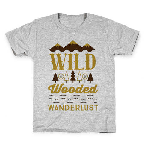 Wild Wooded Wanderlust Kids T-Shirt