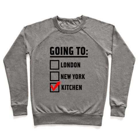 I'm Going To...the Kitchen! Pullover