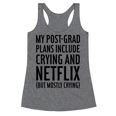 My Post Grad Plans Racerback Tank Top