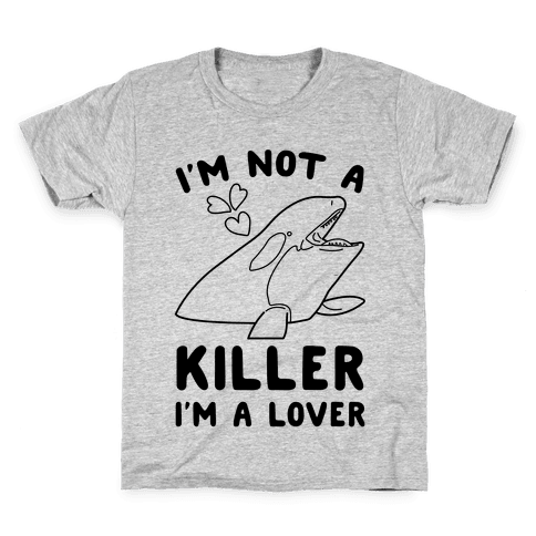 I'm Not A Killer I'm A Lover Kids T-Shirt