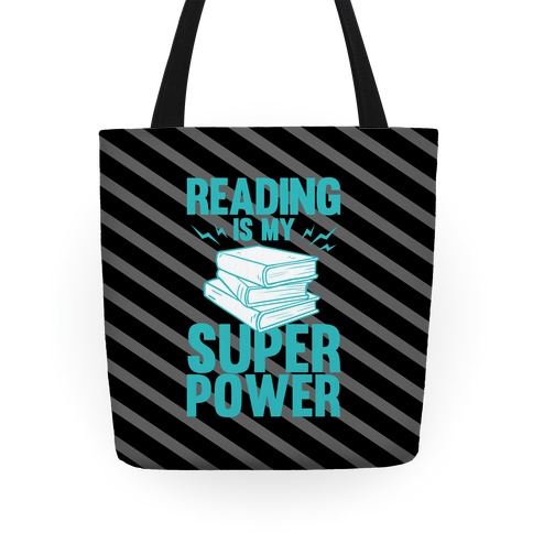 Reading Is My Super Power Tote