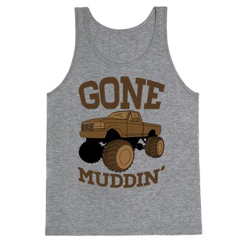 Gone Muddin' Truck Tank Top