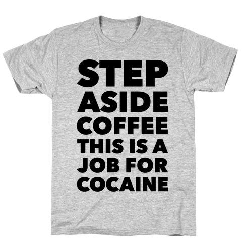 e344d03b2 Cocaine T-Shirts | LookHUMAN