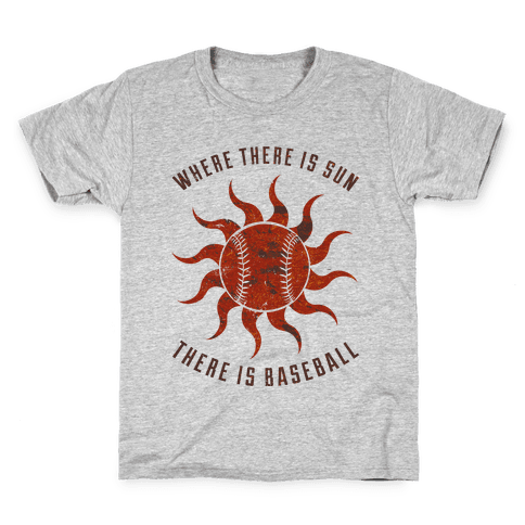 Where There Is Sun Kids T-Shirt