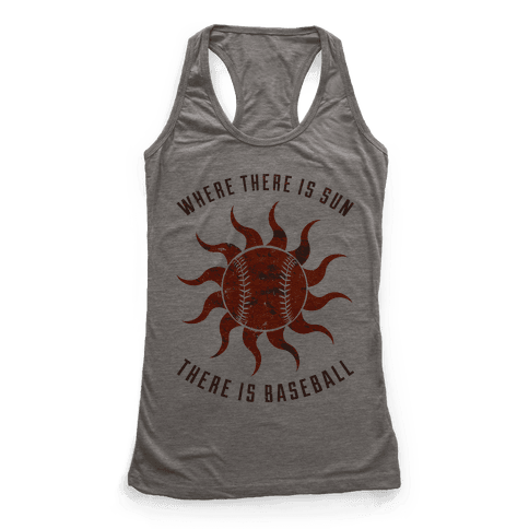Where There Is Sun Racerback Tank Top