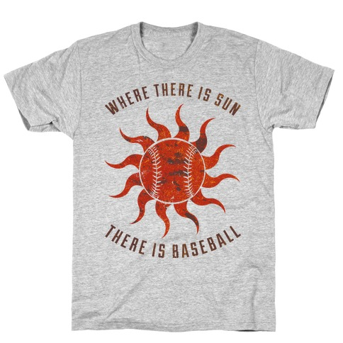 Where There Is Sun T-Shirt