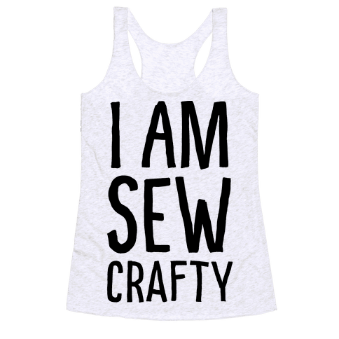 I Am Sew Crafty Racerback Tank Top