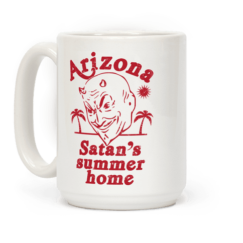 Arizona - Satan's Summer Home