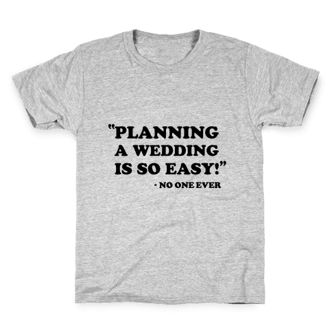 Wedding Planning Kids T-Shirt