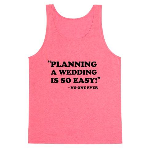 Wedding Planning Tank Top