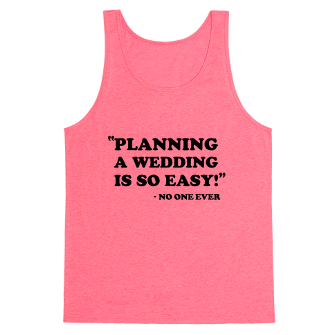 Wedding Planning Tank Top