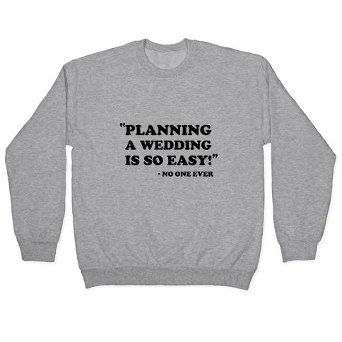 Wedding Planning Pullover